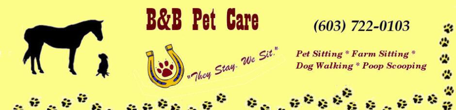 B & B Pet Care – Troy, New Hampshire